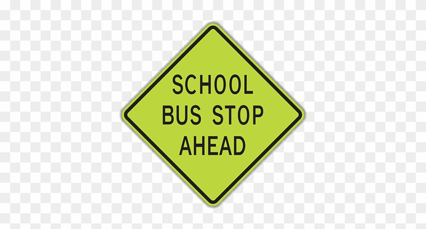 Hs3-1 School Bus Stop Ahead - School Bus Stop Ahead Sign #713989