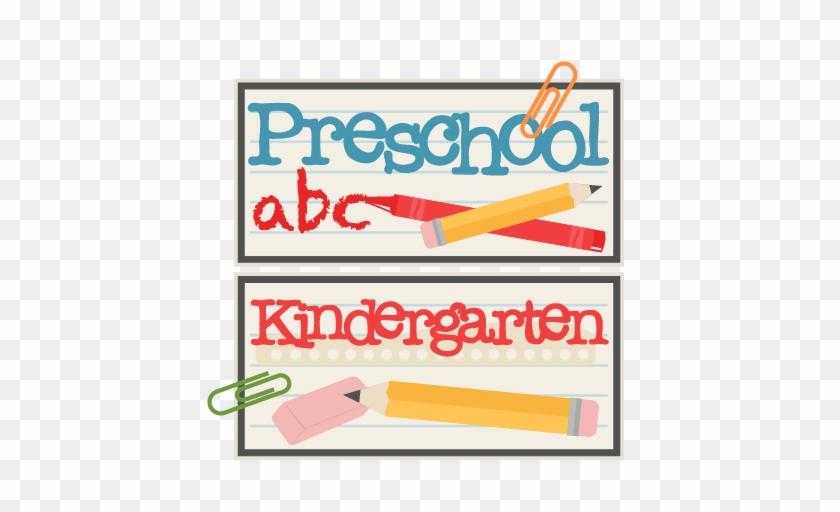 Preschool And Kindergarten Titles Svg Scrapbook Cut - Scalable Vector Graphics #129951