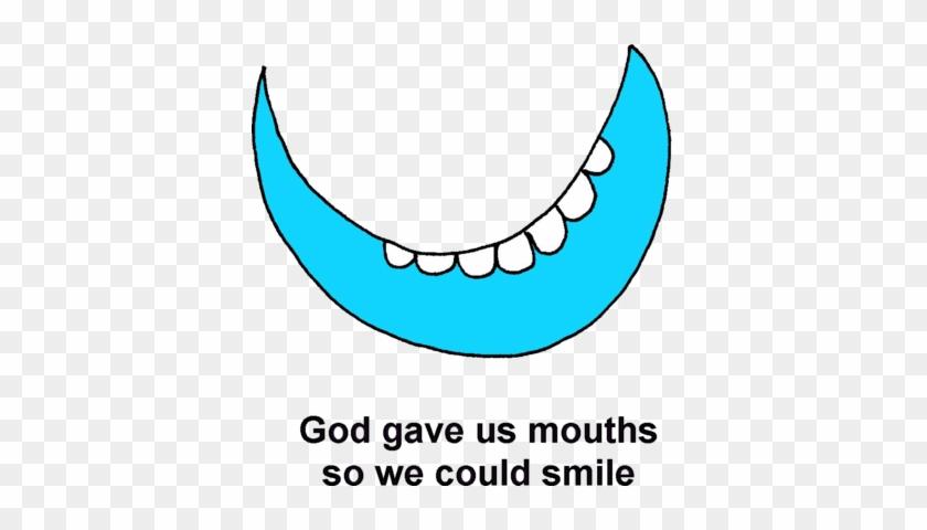 God Gave Us Smiles - We Could Smile #134764