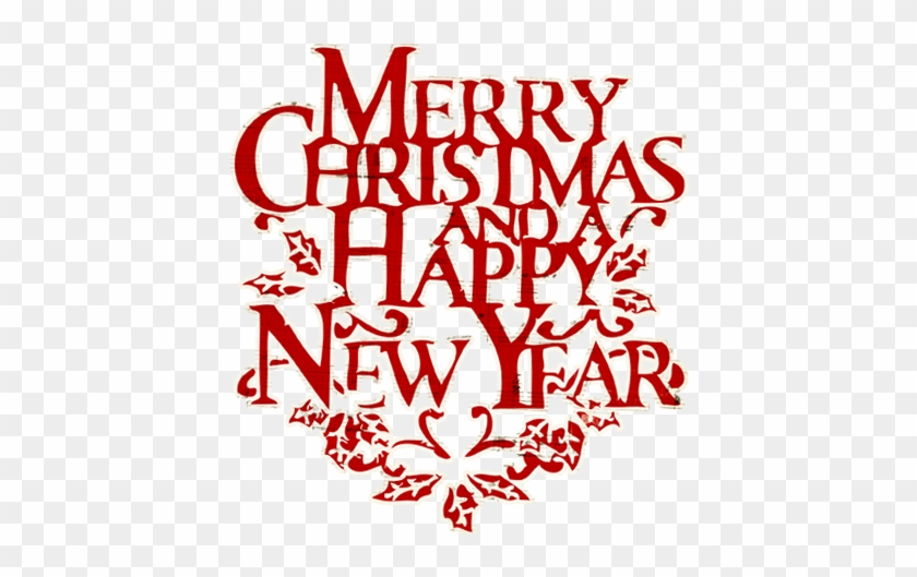 Merry Christmas And Happy New Year Clip Art Free - Merry Christmas And Happy New Year Words #738445