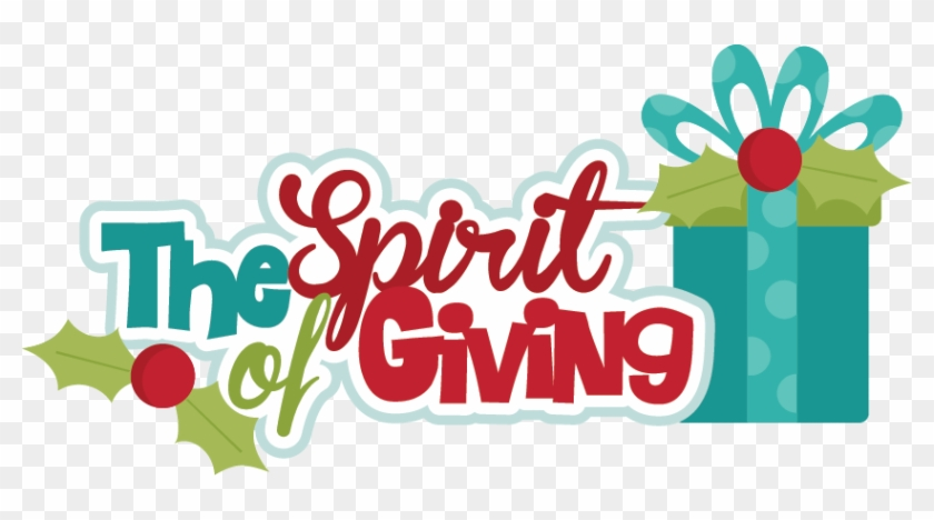 Christmas Giving Clipart The Spirit Of Svg Cutting - Foundation Piecing #145851
