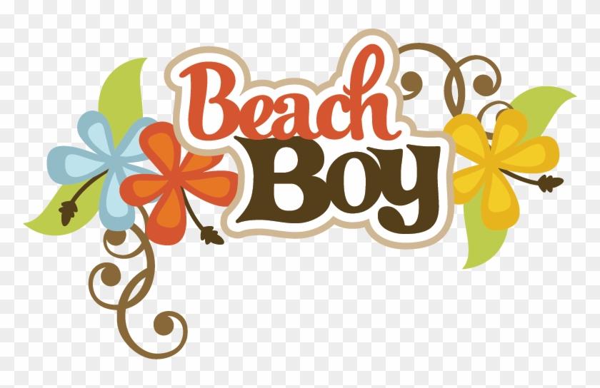 Beach Boy Svg Scrapbook Title Beach Svg Files Beach - Beach