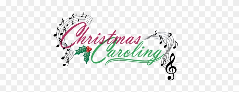Join Us For Caroling To Shut-ins And Nursing Homes - Church Christmas Caroling #149335