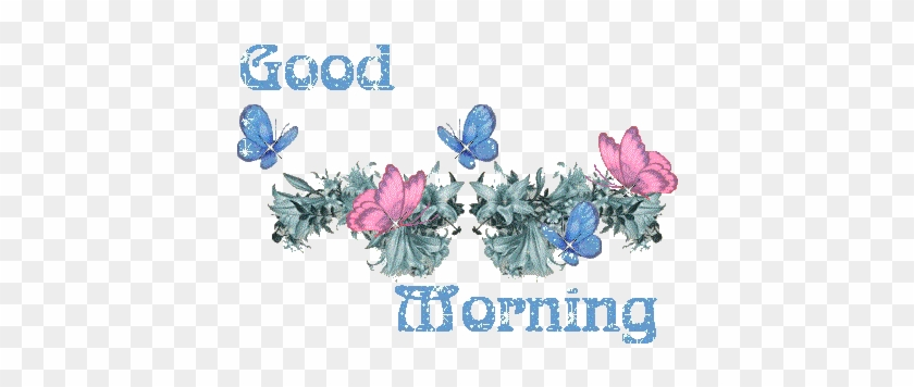Good Morning Glitter Picture Good Morning Butterfly Gif Free