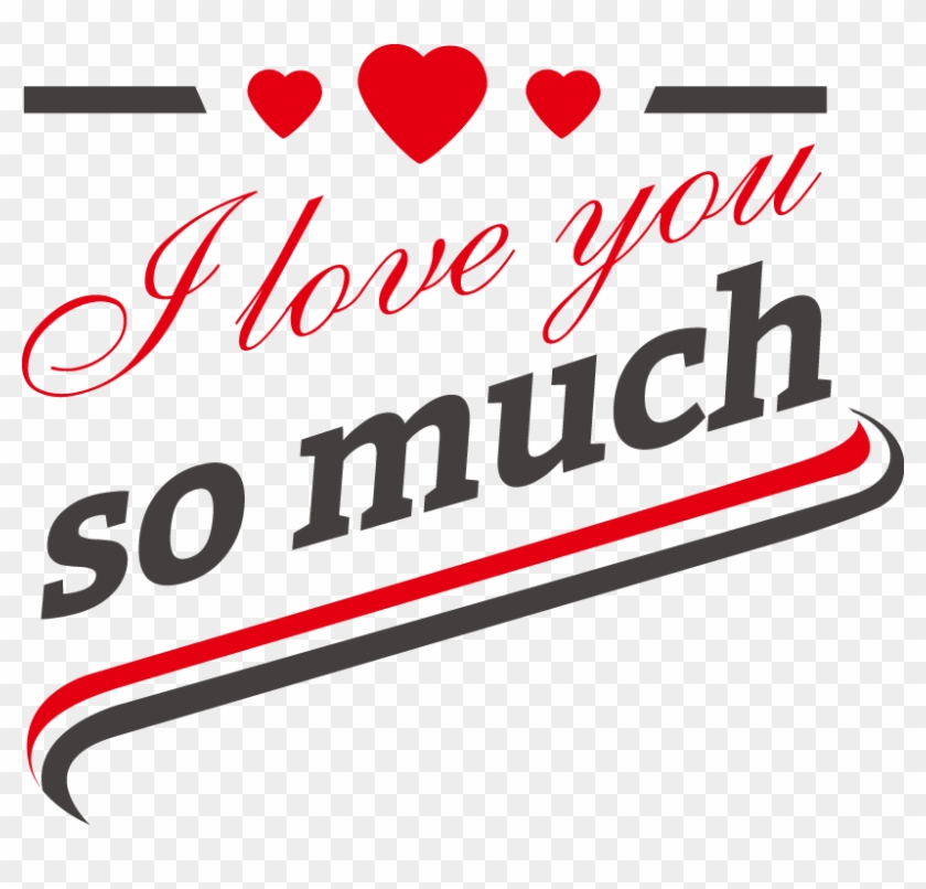 T Shirt Why I Love You So Much Scalable Vector Graphics Best Gift Bacon I Love You So Much Hoodie T Shirt Mug Free Transparent Png Clipart Images Download