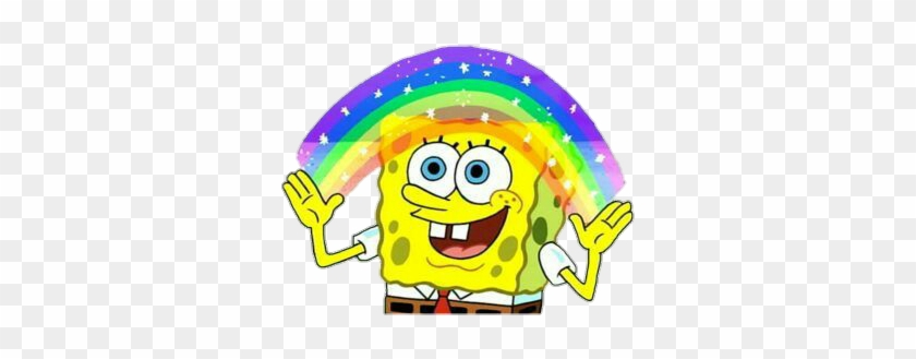 Spongebob Imagination Rainbow Meme Tumblr Overlay - Sponge ...