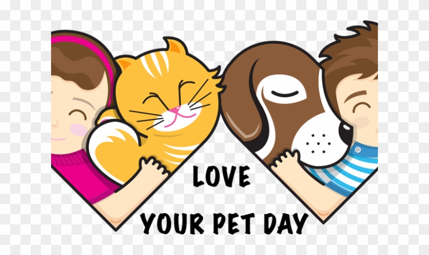 Love You Pet - Love Your Pet Day 2018 #877622