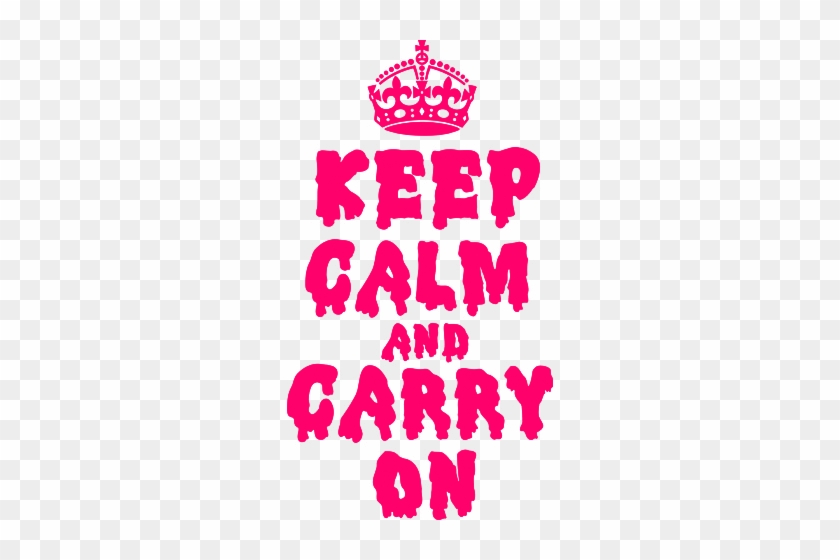 Keep Calm And Carry Onkeep Calm And Carry On Crown - Keep Calm And Carry #889096