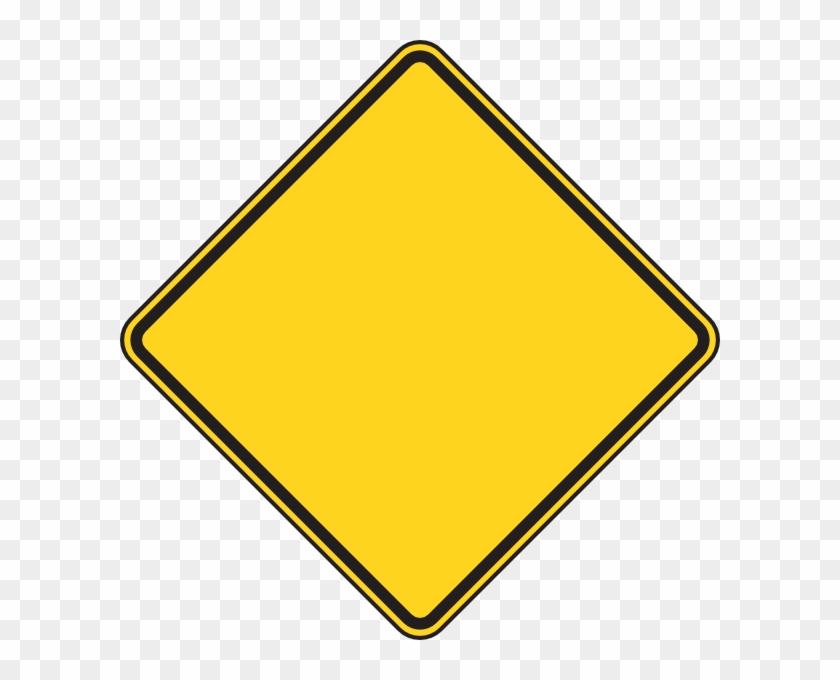 Diamond Shaped Warning Sign #25620