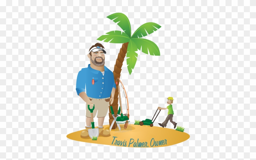Welcome To Beach Boys Lawn Care We've Been Making Beach - Beginner's Guide To Paradise: A True Story For Dreamers, #25838