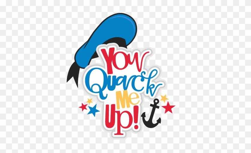 You Quack Me Up Title Svg Scrapbook Cut File Cute Clipart - Clip Art #26195