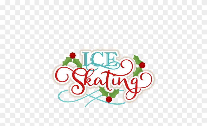 Ice Skating Title Scrapbook Cut File Cute Clipart Files - Christmas Ice Skating Clipart #172895