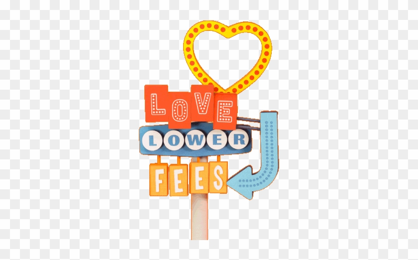 Love Lower Fees - Lower Fees Animated Gif #969855