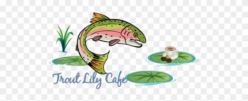 Trout Lily Cafe Logo - Rainbow Trout #1010242