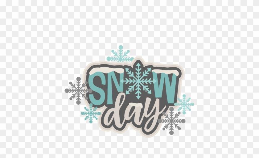 Snow Day Title Svg Scrapbook Cut File Cute Clipart - Snow Day Images Free #1019533