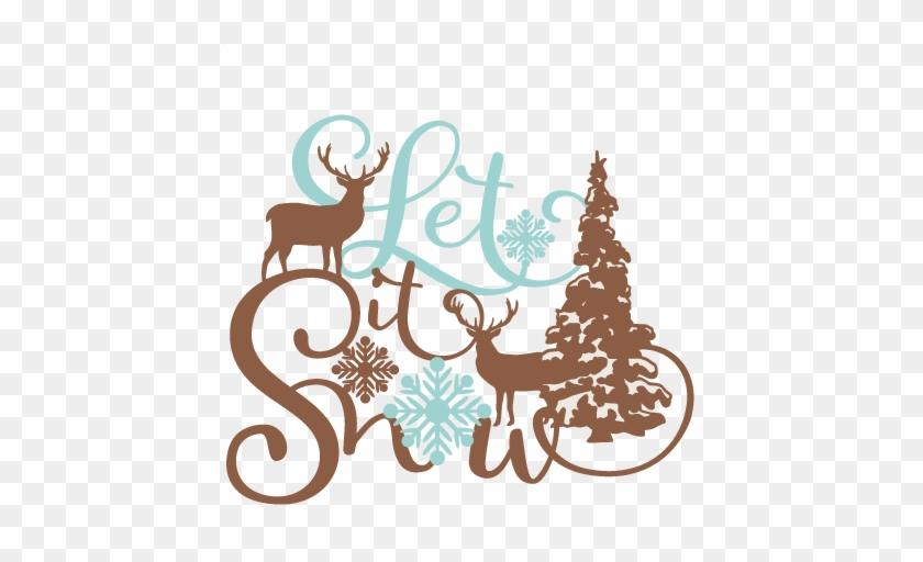 Let It Snow Phrase Winter Scene Svg Scrapbook Cut File - Let It Snow Svg Free