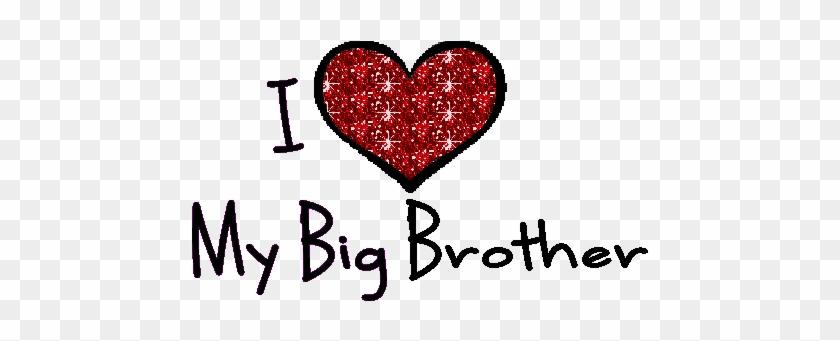 I Love My Brother Clipart - Love U Big Brother #1050423