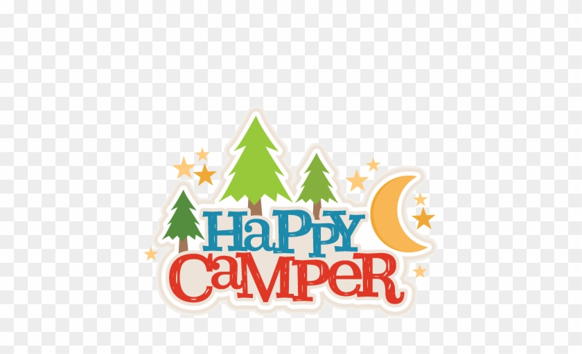 Happy Campers Title Svg Scrapbook Cut File Cute Clipart - Scrapbooking #1056976
