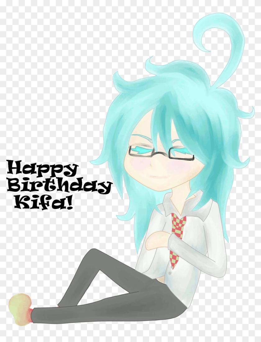 Happy Birthday Kifa By Luffy X Ryusaki