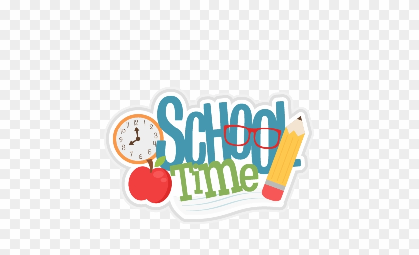 School Time Svg Scrapbook Title School Svg Cut Files - School Starts Clip Art #1093639