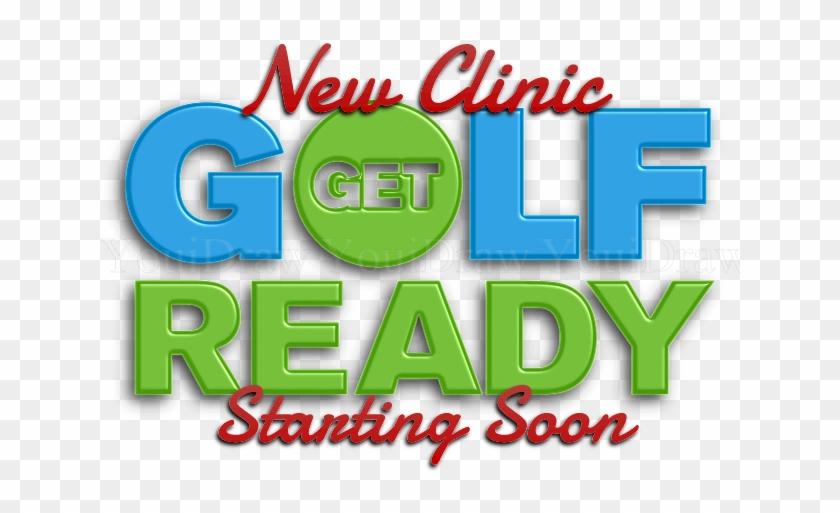 Get Golf Ready - Graphic Design #195488
