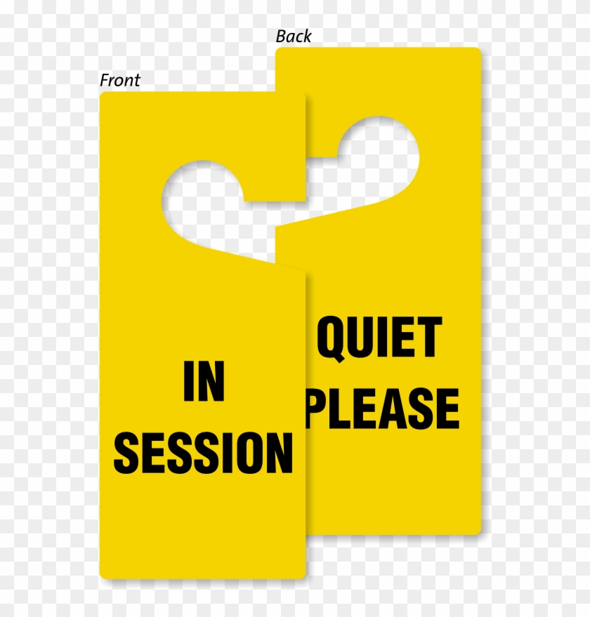In Session Quiet Please Door Hang Tag   Sign #1186548