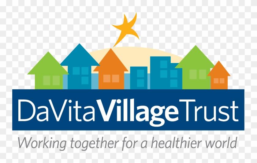 Davita Village Trust Is A New Organization That Brings