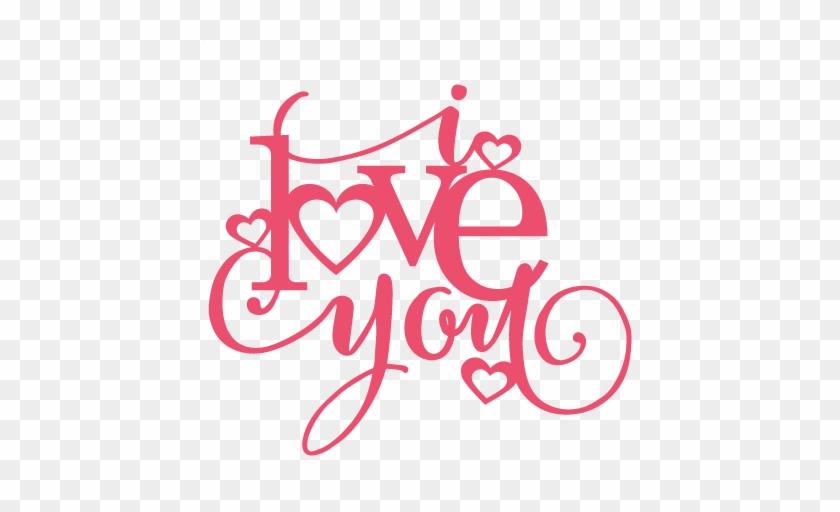 I Love You Title Svg Scrapbook Cut File Cute Clipart - Love You Silhouette #1211490