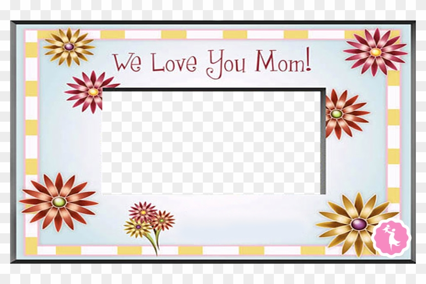Mother`s Day Clipart Frame - Mother\'s Day - Free Transparent PNG ...