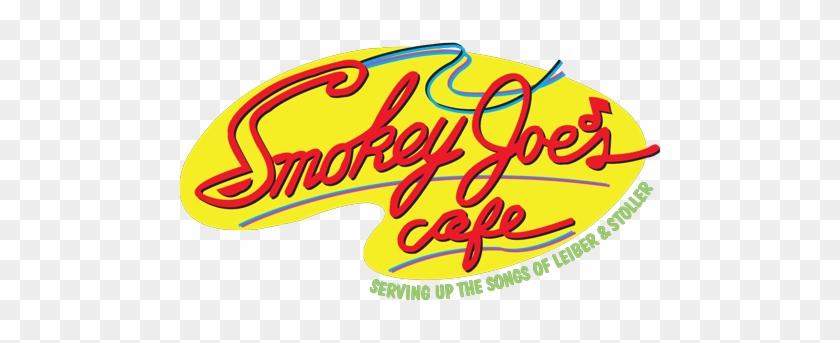Texarts Professional Series Presents Smokey Joe's Café- - Smokey Joes Cafe Logo Png #1284134