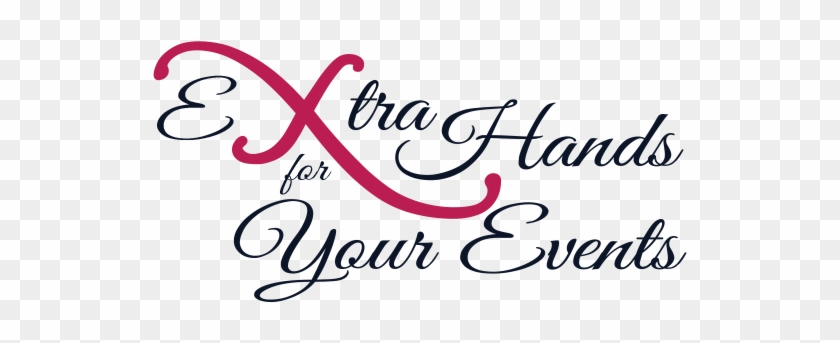 Extra Hands For Your Events - Your Dreams Are Mine Now: She Showed Him What Love #1307827