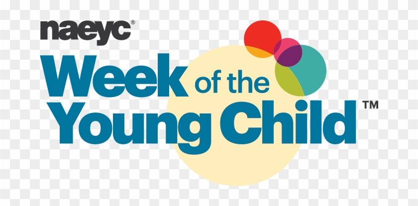 Celebrate The National Association For The Education - Week Of The Young Child 2018 #28192