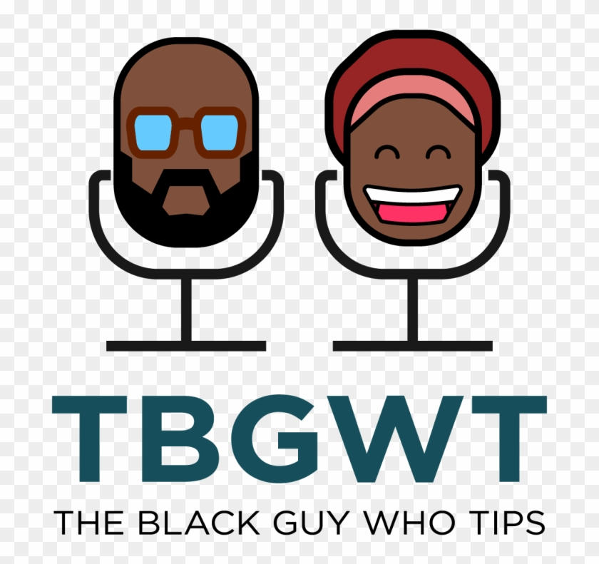 Interview With The Hilarious Podcasters Of The Black - The Black Guy Who Tips Podcast #1343698