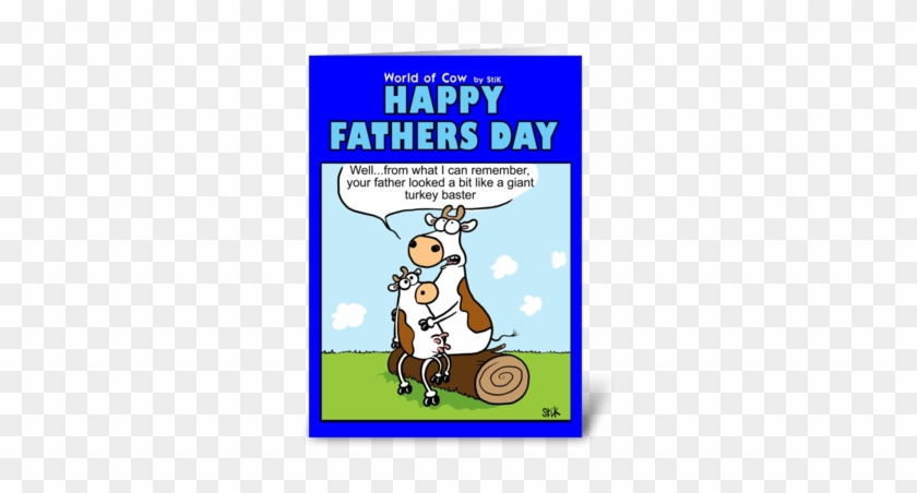 Turkey Baster Father's Day Card Greeting Card - Father Day Card Cow #1343930