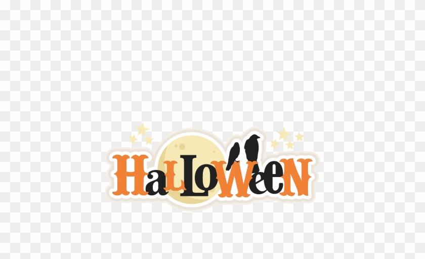 Halloween Title Svg Scrapbook Title Svg Cutting Files - Halloween Title Font #1353993