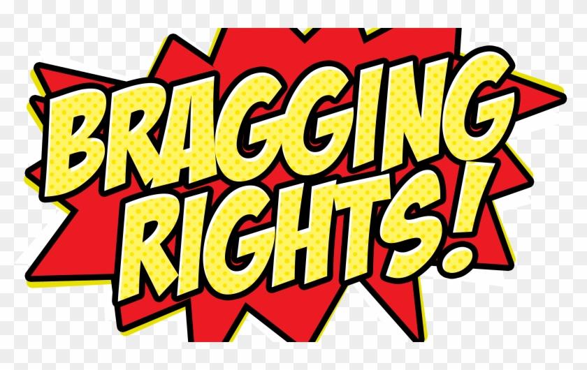 Bragging Rights Logo - Winner Of Bragging Rights #225601