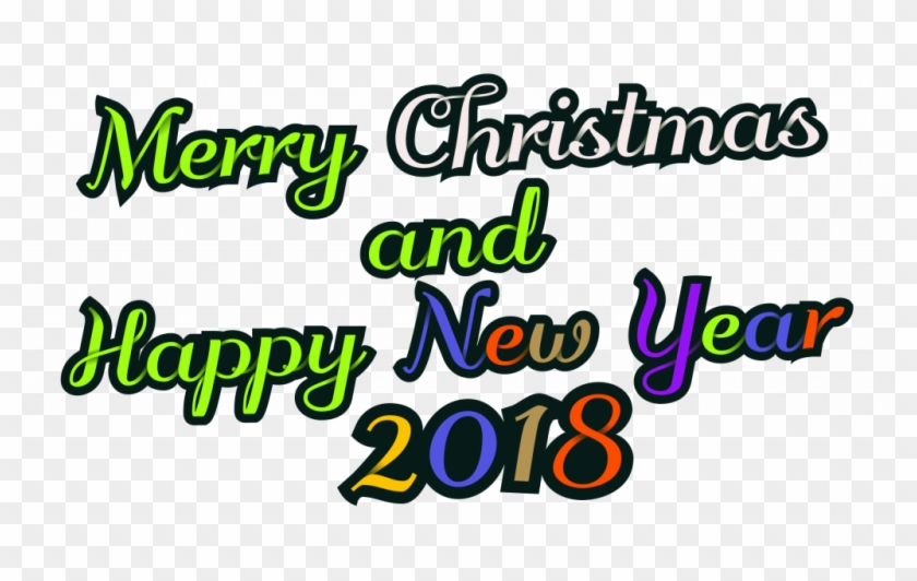 Merry Christmas And Happy New Year Pictures 2018 2 - Merry Christmas & Happy New Year 2018 .png #1434214