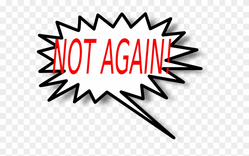 Not Again - Star Burst Clip Art #1438044