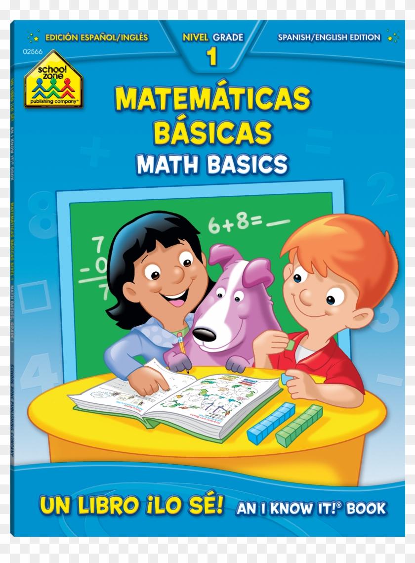 Bilingual Math Basics 1 Deluxe Edition Workbook Is - School Zone Workbooks Math Basics Grade 3 #1462407
