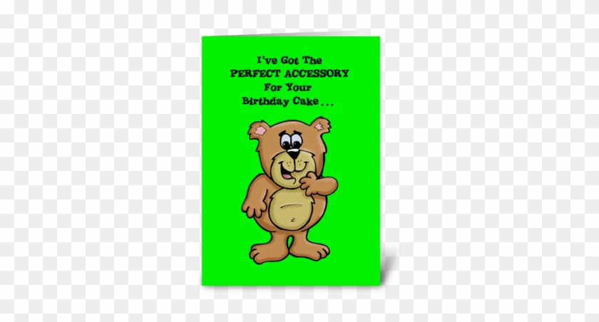 Perfect Birthday Cake Accessory Greeting Card - Your Birthday I've Got Some Great Advice Card #1468471