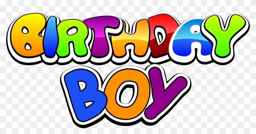 Download Birthday Boy Wallpaper Gallery Happy Birthday Boy Png