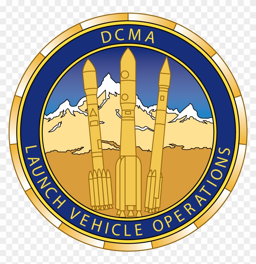 Dcma Launch Vehicle Operation - Military Insignia #249040