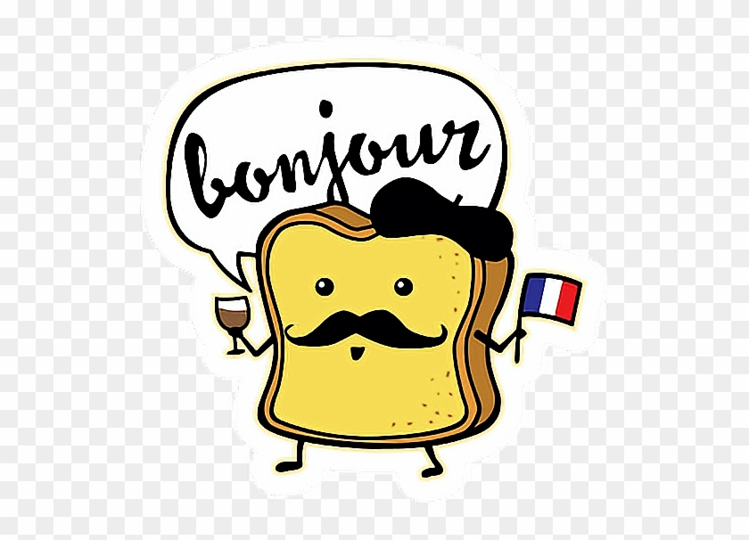 Breakfast Bread Bonjour France French Freetoedit French Toast Cute Free Transparent Png Clipart Images Download