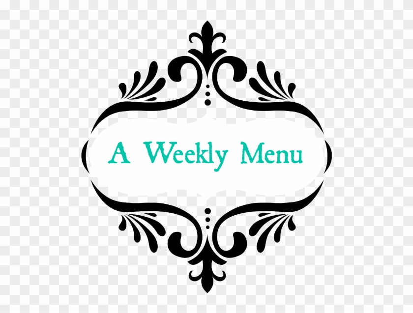 Week's Menu - Thought For My Family #1635490