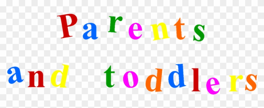 Our Parent And Toddler Group Meets On Tuesdays At - Parent And Toddler Group #1679772