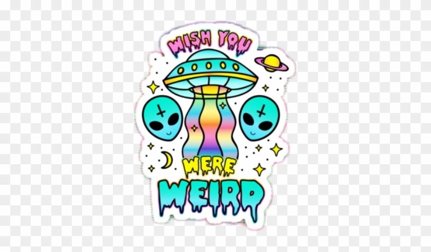 Alien Pun Aesthetic Quote Tumblr Rainbow Space Cute - Tie Dye Alien Shirt #263260