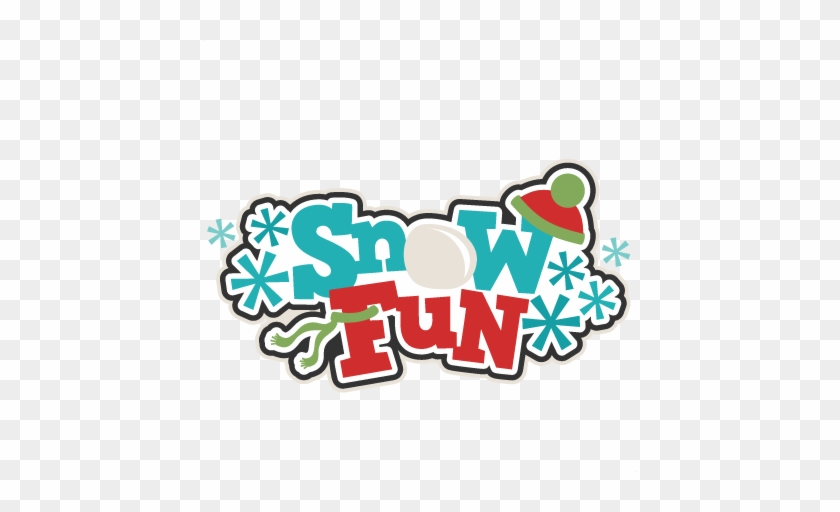 Snow Fun Title Svg Scrapbook Cut File Cute Clipart - Snow Fun Clipart #264216