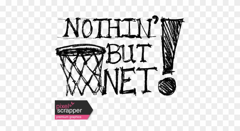 Basketball Word Art Nothin But Net Graphic By Brooke - Basketball Word Art #1760769