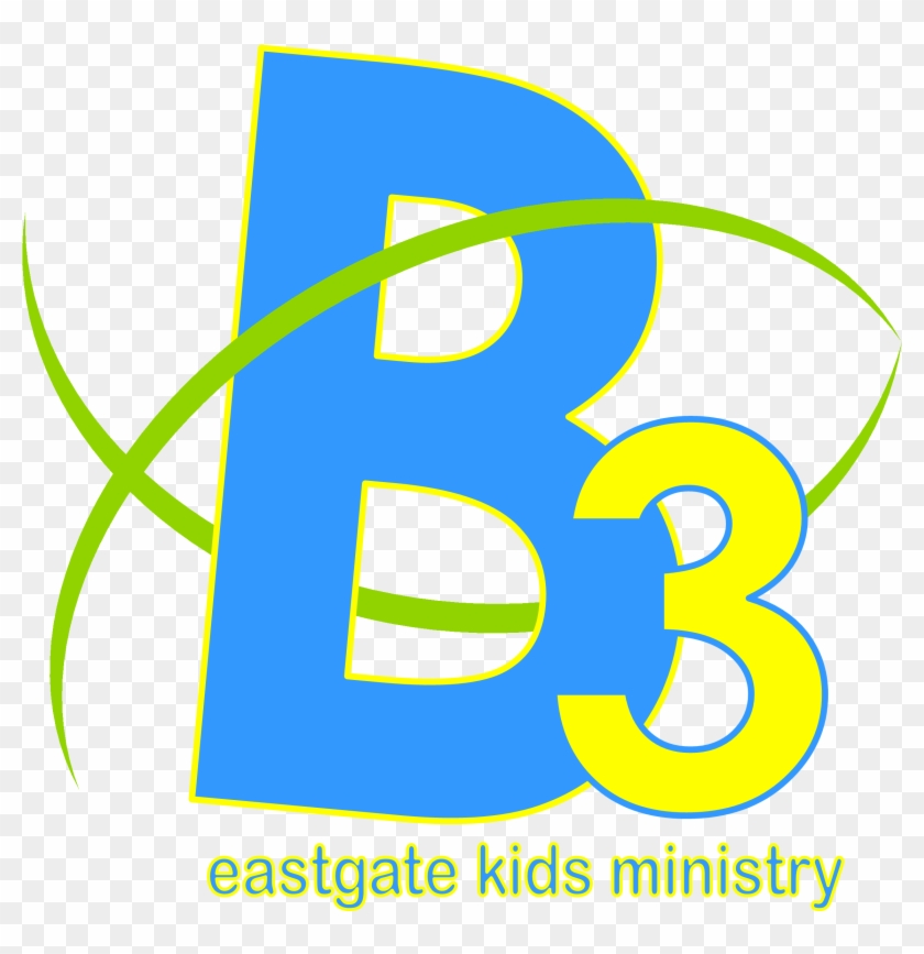 The Mission Of B3 Is To Help Children And Families - Eastgate Baptist Church #269909
