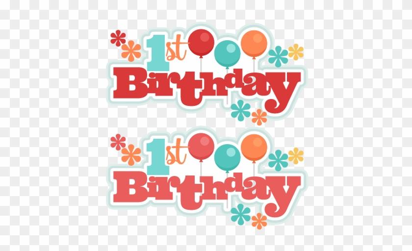 1st Birthday Titles Svg Scrapbook Titles Birthday Svg - Happy 1st Birthday Png #274619